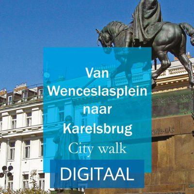 Van Wenceslasplein naar karelsbrug city walk Cover Digitaal